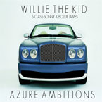 Willie The Kid ft. S-Class Sonny & Boldy James - Azure Ambitions Artwork