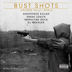 Wu-Block ft. Ghostface Killah, Sheek Louch & Inspectah Deck - Bust Shots (Andrew Kelley Remix) Artwork