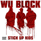 Wu-Block ft. Sheek Louch, Ghostface Killah & Jadakiss - Stick Em Artwork