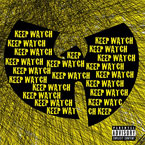 Wu-Tang Clan ft. Nathaniel - Keep Watch Artwork