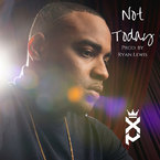 Xperience - Not Today Artwork