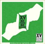 XV - Be There, Be Square Artwork