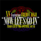 XV ft. Freddy High - Now Let&#8217;s Go In Artwork