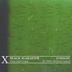 XVRHLDY ft. SABA & NoName Gypsy - Black Alabaster Artwork