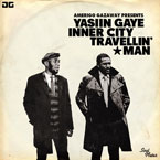 Yasiin Gaye (Yasiin Bey x Marvin Gaye) - Inner City Travellin' Man Artwork