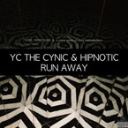 YC The Cynic ft. Hipnotic - Runaway Artwork
