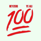 Ye Ali ft. HEYZEUS - 100 Artwork