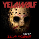 Yelawolf - Kill My Nightmare Artwork