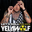 Yelawolf ft. Kid Rock - Lets Roll Artwork