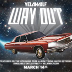 Yelawolf - Way Out Artwork