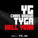 YG ft. Chris Brown &amp; Tyga - Hell Yeah Artwork
