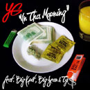 YG ft. Big K.R.I.T. & Big Sean - In Tha Morning Artwork