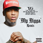 YG ft. Lil Wayne, Rich Homie Quan, Meek Mill & Nicki Minaj - My N*gga (Remix) Artwork