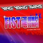 Ying Yang Twins ft. Greg Tecoz - Fist Pump, Jump, Jump Artwork