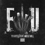 Yo Gotti ft. Meek Mill - F-U Artwork