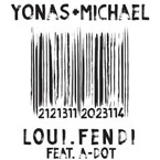 Yonas Michael ft. A-Dot - Loui Fendi Artwork