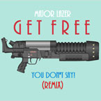 Major Lazer - Get Free (YOUDONTSAY! Remix) Artwork