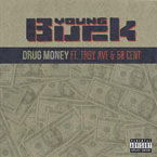 Young Buck - Drug Money ft. 50 Cent & Troy Ave Artwork