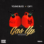 Young Buck ft. Cap 1 - Gas Up Artwork