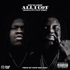Young Chop ft. Fat Trel - All I Got (Remix) Artwork
