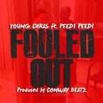 Young Chris ft. Peedi Crakk - Fouled Out Artwork