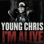 Young Chris - I'm Alive Artwork