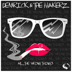 Young De & The Makerz  ft. Brevi - All The Wrong Things Artwork