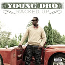 Young Dro - Racked Up Artwork