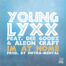 Young Lyxx ft. Dee Goodz &amp; Aleon Craft - I&#8217;m At Home Artwork