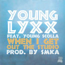 Young Lyxx ft. Young Scolla - When I Get Out The Studio Artwork