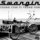 Young Lyxx ft. Young Von - Swangin Artwork