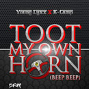 Young Lyxx & K-Camp - Toot My Own Horn (Beep Beep) Artwork