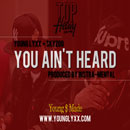 Young Lyxx ft. Skyzoo - You Ain't Heard Artwork
