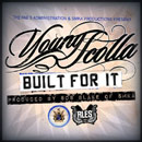 Young Scolla - Built for It Artwork