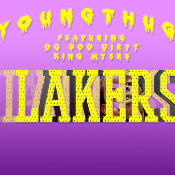 Young Thug ft. OG Boo Dirty & King Meyers - Lakers Artwork