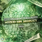 Young Thug ft. Rich Homie Quan - M.O.M (Mind On Money) Artwork