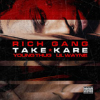 Young Thug ft. Lil Wayne - Take Kare Artwork