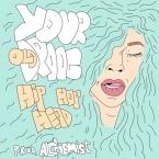 Your Old Droog - Hip-Hop Head Artwork