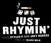 Your Old Droog - Just Rhymin' ft. Styles P & Joey Bada$$ Artwork
