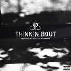YP - Thinkin Bout Artwork