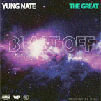Yung Nate - Blast Off Artwork