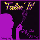 Yung Nate ft. El Prez - Feelin' It Artwork