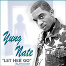 Yung Nate ft. Woody - Let Her Go Artwork