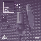 Z-Ro - July 15th (Bless The Booth Freestyle) Artwork