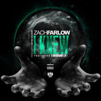 Zach Farlow ft. Trae Tha Truth - I Knew Artwork