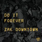 Zak Downtown - Do It Forever Artwork