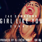 Zak Downtown ft. Donnis - Girl Like You Artwork