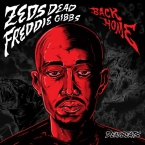 Zeds Dead - Back Home ft. Freddie Gibbs Artwork