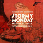 Zilla Rocca & The Shadowboxers ft. The Kid Daytona & Has-Lo - Stormy Monday Artwork