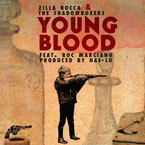 Zilla Rocca &amp; The Shadowboxers ft. Roc Marciano - Young Blood Artwork